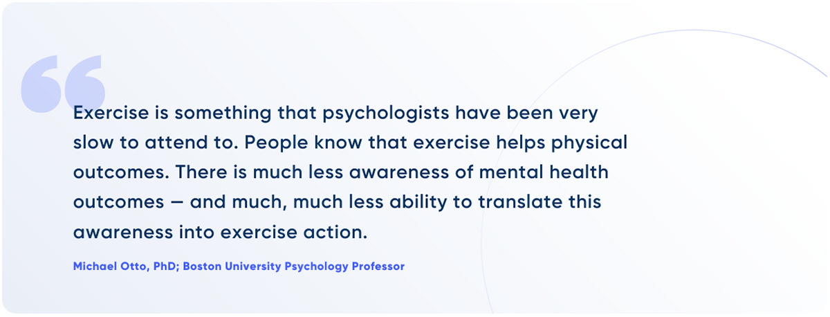 Michael Otto, PhD on Exercise